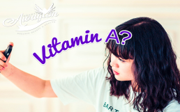 5 Ways Vitamin A Generates Beautiful Skin by Awayion Beauty