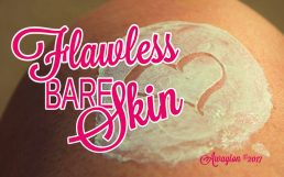 5 Breakthrough Ways to Outstanding Flawless Bare Skin by Awayion Beauty
