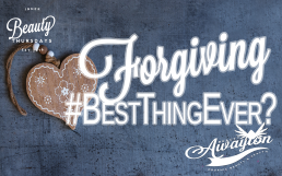 To Forgive Best Thing Ever by Awayion Beauty
