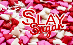 Slay Sugar by Awayion Beauty
