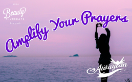 5 Powerful Tips That Will Amplify Your Prayers by Awayion Beauty