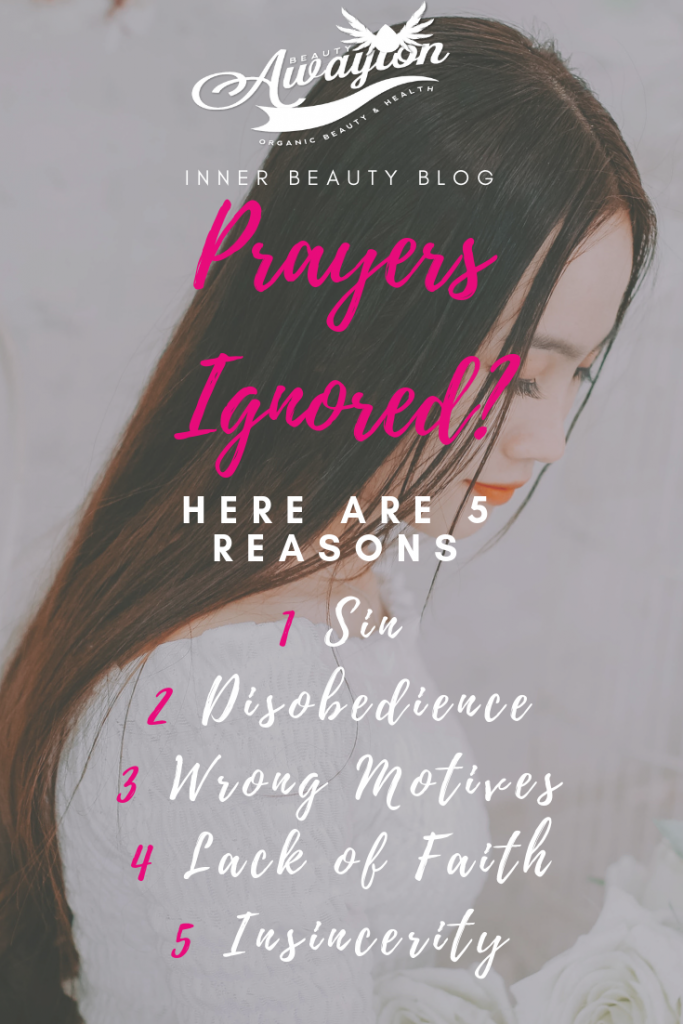 Why Your Prayers Get Ignored and How To Fix That 5 Reasons by Awayion Beauty