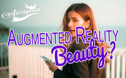 How Augmented Reality Quickly Boosting Your Beauty is the Best by Awayion Beauty