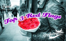 3 Red Flags In a Great Relationship by Awayion Beauty