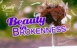 Beauty in Brokenness by Awayion Beauty
