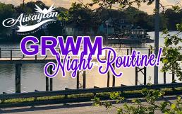 GRWM Night Routine