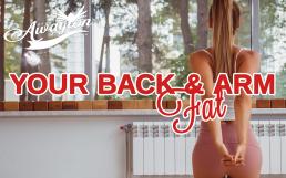 Back fat & arm fat